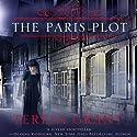 The Paris Plot: Malcolm & Suzanne Rannoch, Book 3.5 (       UNABRIDGED) by Teresa Grant Narrated by Derek Perkins