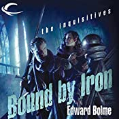 Bound by Iron: Eberron: The Inquisitives, Book 1 | Edward Bolme