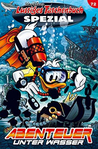Lustiges Taschenbuch Spezial Band 72: Abenteuer unter Wasser