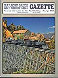 img - for Narrow Gauge and Short Line Gazette - Accurate information for fine modelmaking - March/April - special feature: The SN3