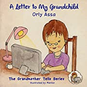 Children ebook: A Letter To My Grandchild : Picture book for kids (bedtime story): A touching grandma love book for ages 3-8 (The Grandmother Tells Series 1)