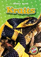Kraits (Blastoff! Readers: Snakes Alive) (Blastoff! Readers, Level 3: Snakes Alive)