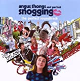 Various Artists Angus, Thongs and Perfect Snogging - Music From The Motion Picture