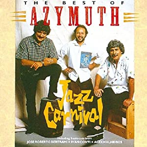 Jazz Carnival: the Best of Azymuth