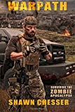 Warpath: Surviving the Zombie Apocalypse (Volume 7)