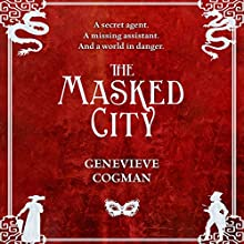 The Masked City: The Invisible Library, Book 2 | Livre audio Auteur(s) : Genevieve Cogman Narrateur(s) : Susan Duerden