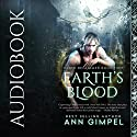 Earth's Blood: Earth Reclaimed, Book 2 Audiobook by Ann Gimpel Narrated by Caroline McLaughlin