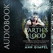 Earth's Blood: Earth Reclaimed, Book 2 | Ann Gimpel