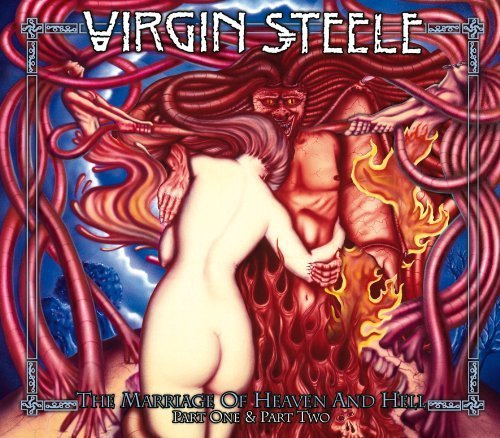 The Marriage of Heaven & Hell I & II by Virgin Steele [Music CD]