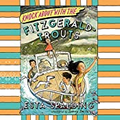 Knock About with the Fitzgerald-Trouts | Esta Spalding
