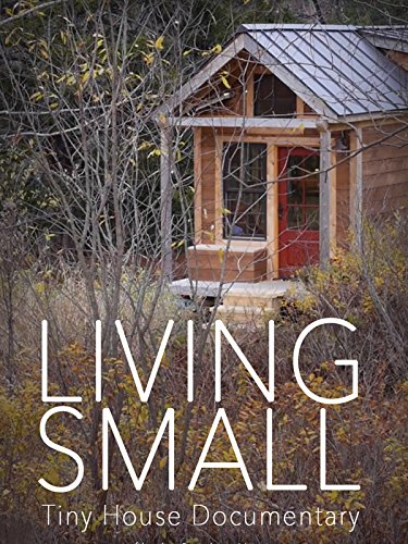 living-small-tiny-house-documentary-ov