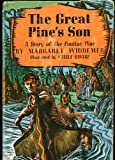 img - for The Great Pine's Son: A Story of the Pontiac War (Winston Adventure Books) book / textbook / text book