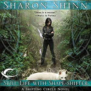 Still Life with Shape-Shifter: A Shifting Circle Novel, Book 2 | [Sharon Shinn]