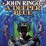 A Deeper Blue: Paladin of Shadows, Book 5 | John Ringo