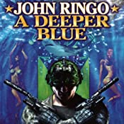 A Deeper Blue: Paladin of Shadows, Book 5 | [John Ringo]