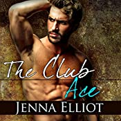 The Club: Ace: The Club Series, Book 2 | Jenna Elliot