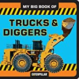 img - for My Big Book of Trucks and Diggers (My Big Book Of... (Chronicle Books)) book / textbook / text book