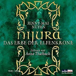 Nijura - Das Erbe der Elfenkrone Hörbuch