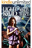 LIGHT RAID: a young adult novel of royalty, spies, and romance