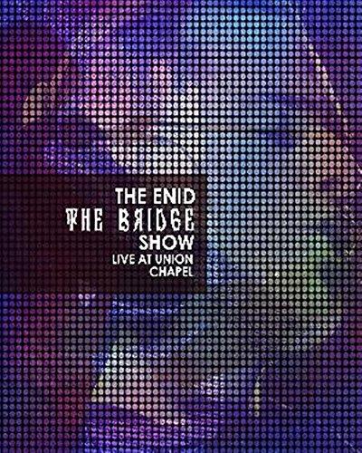 Enid - The Bridge Show, Live At Union Chapel [Edizione: Regno Unito]