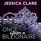 Once Upon a Billionaire: Billionaire Boys Club, Book 4 | [Jessica Clare]