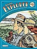 img - for String Explorer, Bk 1: Cello, Book & Interactive CD book / textbook / text book