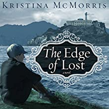 The Edge of Lost (       UNABRIDGED) by Kristina McMorris Narrated by Charlie Thurston