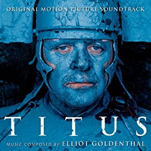 Amazon.com: Titus: Original Motion Picture Soundtrack: Elliot ...