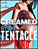 CREAMED by the Tentacle King (a paranormal fertile filling)