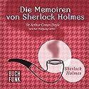 Die Memoiren von Sherlock Holmes: Das Original - 11 Krimis Hörbuch von Arthur Conan Doyle Gesprochen von: Wolfgang Gerber