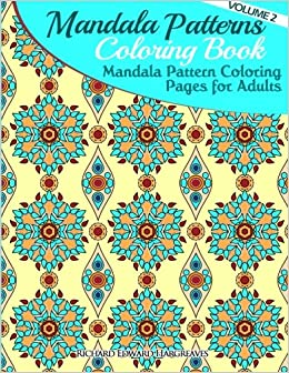 Amazon Mandala Pattern Coloring Pages For Adults Mandalas Coloring Book Mandala Patterns