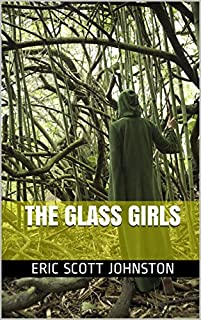 (FREE on 8/18) The Glass Girls by Eric Scott Johnston - http://eBooksHabit.com