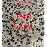 The End of the Game: The Last Word from Paradise ~ Peter H. Beard