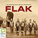 FLAK Audiobook by Michael Veitch Narrated by  Bolinda Publishing