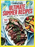 COOKING LIGHT Ultimate Summer Recipes: Cookout Classics, Simple Sides, Frozen Treats, and More!