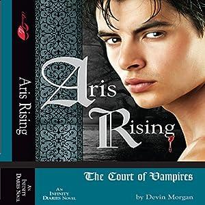 Aris Rising: The Court of Vampires Audiobook