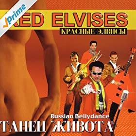 Amazon.com: Russian Bellydance Tahe? ??bota - (Russian): Red Elvises