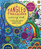 Tangled Treasures Coloring Book: 52 Intricate Tangle Drawings to Color with Pens, Markers, or Pencils - Plus: Coloring schemes and techniques