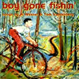 Boy Gone Fishin'