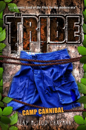 The Tribe, Book 2 Camp Cannibal (A Tribe Novel) PDF
