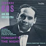Tonight's The Night - Decca Rarities 1952 - 63 Edmundo Ros
