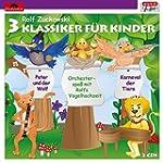 3 Klassiker f�r Kinder (Musik f�r Dic...