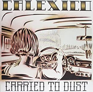 Carried To Dust [VINYL]