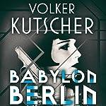Babylon Berlin | Volker Kutscher