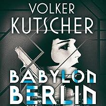 Babylon Berlin Audiobook by Volker Kutscher Narrated by Mark Meadows