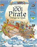 img - for 1001 Pirate Things to Spot (1001 Things to Spot) book / textbook / text book