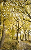 Essays of a Middle American