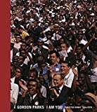 img - for Gordon Parks: I Am You: Selected Works 1934 1978 book / textbook / text book