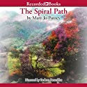 Spiral Path (       UNABRIDGED) by Mary Jo Putney Narrated by Barbara Rosenblat