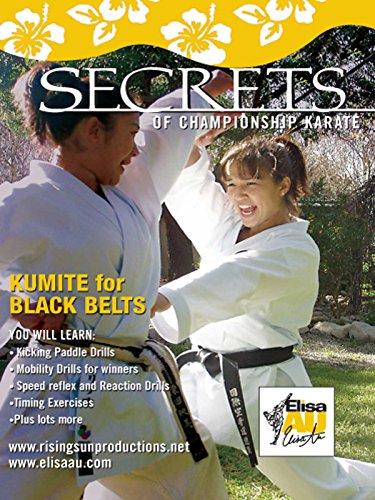Elisa Au Secrets of Championship Karate KUMITE BLACK BELT